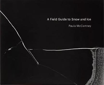 A Field Guide to Snow and Ice