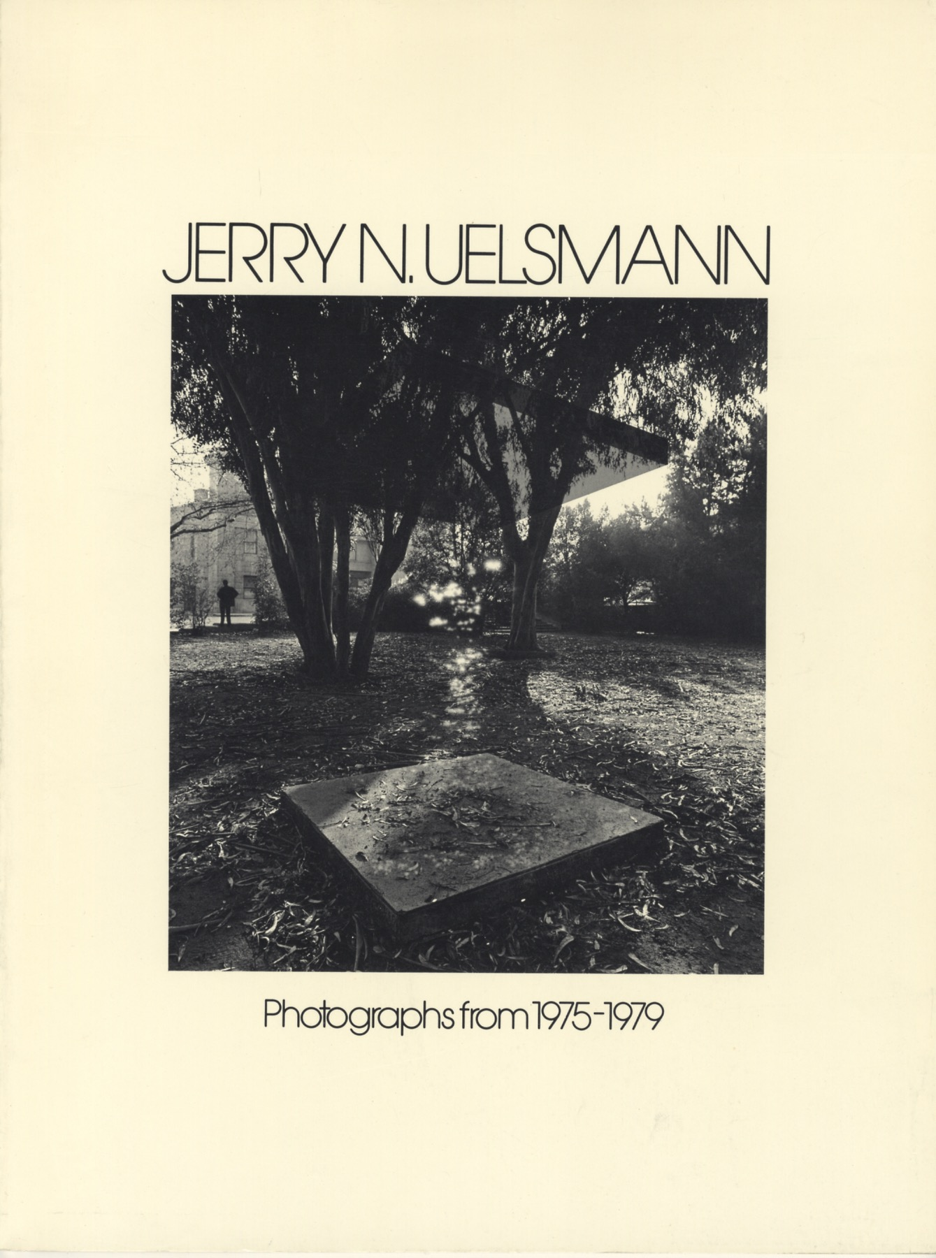 Jerry N. Uelsmann: Photographs from 1975-1979